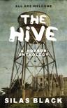 Black Silas - The Hive: A Horror Anthology [eKönyv: epub,  mobi]