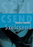 BERKESI ANDRÁS - Szélcsend [eKönyv: epub,  mobi]