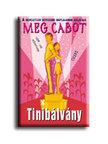 Cabot, Meg - Tinib�lv�ny