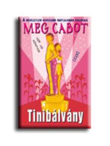 Cabot, Meg - Tinibálvány