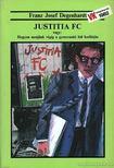 Degenhardt, Franz Josef - Justitia FC [antikvár]