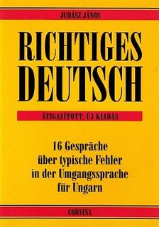 Juh�sz J�nos - Richtiges Deutsch