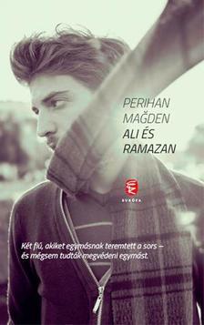 Perihan Magden - Ali és Ramazan