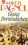 PAGNOL, MARCEL - Ganz Persönliches [antikvár]