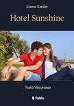 Katalin Marosi - Hotel Sunshine - Noel �s Viki t�rt�nete [eK�nyv: epub,  mobi]