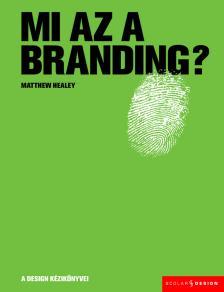 Matthew Healey - Mi az a branding?
