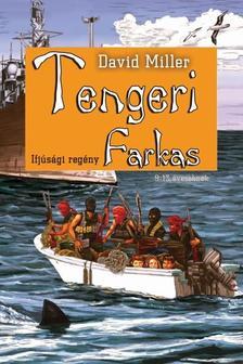 DAVID MILLER - TENGERI FARKAS
