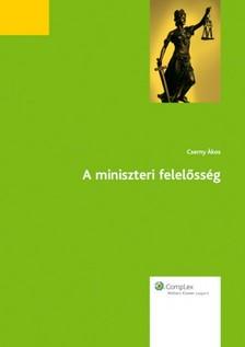 CSERNY �KOS - A miniszteri felel�ss�g [eK�nyv: epub, mobi]