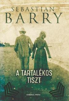 Sebastian Barry - A tartal�kos tiszt #