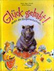 Anger-Schmidt, Gerda - Glück gehabt! [antikvár]