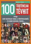 Hahner P�ter - 100 T�RT�NELMI T�VHIT