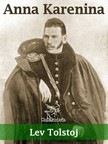 Lev Tolstoj, Enrichetta Carafa Capecelatro, Wirton Arvel - Anna Karenina (Nuova edizione annotata) [eK�nyv: epub,  mobi]