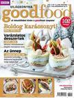 . - Good Food V. évfolyam 12. szám - 2016. DECEMBER