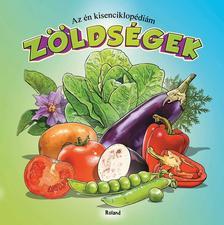 Lengyel Orsolya - Az én kisenciklopédiám - Zöldségek