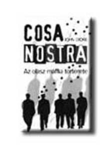- COSA NOSTRA - AZ OLASZ MAFFIA T�RT�NETE -
