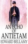 Bellamy Edward - An Echo Of Antietam [eK�nyv: epub,  mobi]