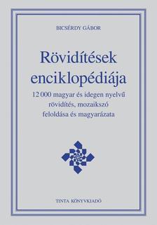 Bics�rdy G�bor - R�vid�t�sek enciklop�di�ja
