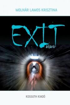 Krisztina Molnár Lamos - Exit [eKönyv: epub, mobi]
