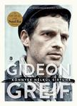 Gideon Greif - K�nnyek n�lk�l s�rtunk