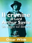 Wirton Arvel Oscar Wilde, - Il crimine di Lord Arthur Savile (Un saggio sul dovere) [eKönyv: epub,  mobi]