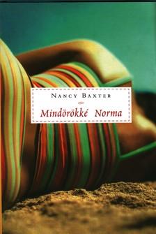 BAXTER, NANCY - MINDÖRÖKKÉ NORMA