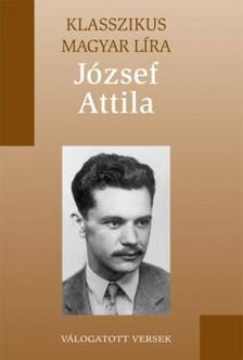 JÓZSEF ATTILA - József Attila válogatott versei [eKönyv: epub, mobi]