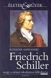 R�diger Safranski - Friedrich Schiller avagy a n�met idealizmus felfedez�se