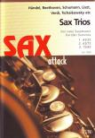 - SAX TRIOS FOR THREE SAXOPHONES ARRANGED BY EUGENE RATNER