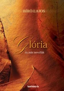 B�r� Lajos - Gl�ria �s m�s novell�k [eK�nyv: epub, mobi]