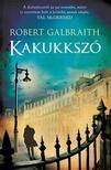 Robert Galbraith - Kakukksz�
