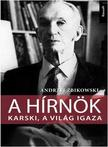 Andrzej Zbikowski - A HÍRNÖK