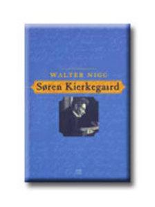 Walter Nigg - Soren Kierkegaard