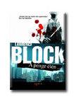 Lawrence Block - A PENGE �L�N