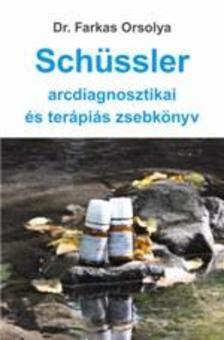 - Schüssler arcdiagnosztikai és terápiás zsebkönyv