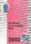 Orgován Eszter Dr. - Az ifjúság és az Európai Unió [antikvár]