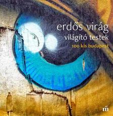 ERD�S VIR�G - Vil�g�t� testek