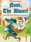 Wilhelm Hauff, Viktoriya Dunayeva, C. A. Feiling - Nose,  the Dwarf (Little Longnose) [eKönyv: epub,  mobi]