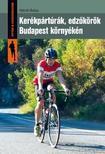 Németh Balázs - Kerékpártúrák,  edzőkörök Budapest környékén