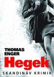 Thomas Enger - Hegek [eKönyv: epub, mobi]