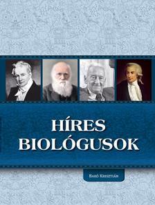 Bak� Kriszti�n - H�res biol�gusok