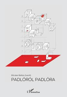 - Padlóról padlóra - Magyar baloldal 2010-2014