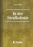 Franz Kafka - In der Strafkolonie [eK�nyv: pdf,  epub,  mobi]