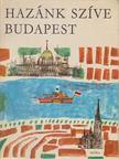 RUFFY PÉTER - Hazánk szíve Budapest [antikvár]
