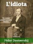 F�dor Dostoevskij, Federigo Verdinois, Wirton Arvel - L'idiota [eK�nyv: epub,  mobi]