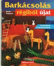 Ruppert, Doris - Bark�csol�s r�gib�l �jat [antikv�r]
