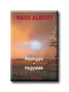 Wass Albert - R�ZK�GY�-HAGYAT�K (KARTONK�T�S)