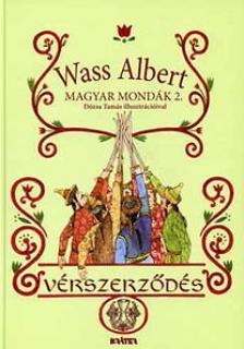 Wass Albert - V�RSZERZ�D�S - MAGYAR MOND�K 2. -