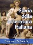 Wirton Arvel Francesco De Sanctis, - Storia della letteratura italiana (Edizione con note e nomi aggiornati) [eK�nyv: epub,  mobi]