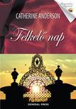 Catherine Anderson - Felkel� nap #