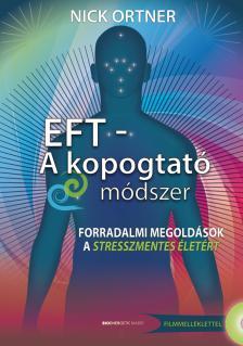 Nick Ortner - EFT - kopogtat� m�dszer- Aj�nd�k DVD dokumentumfilmmel
